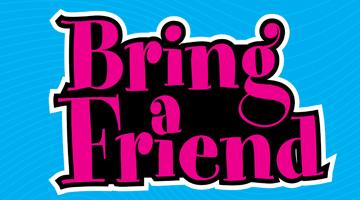 Bring-a-Friend.jpg